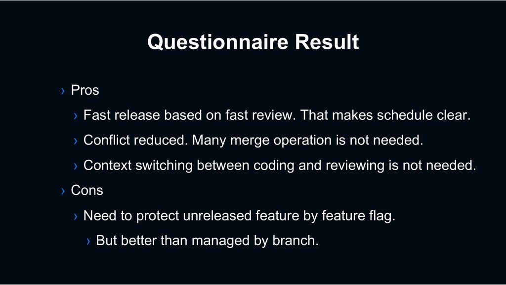 Questionnaire Result › Pros › Fast release base...