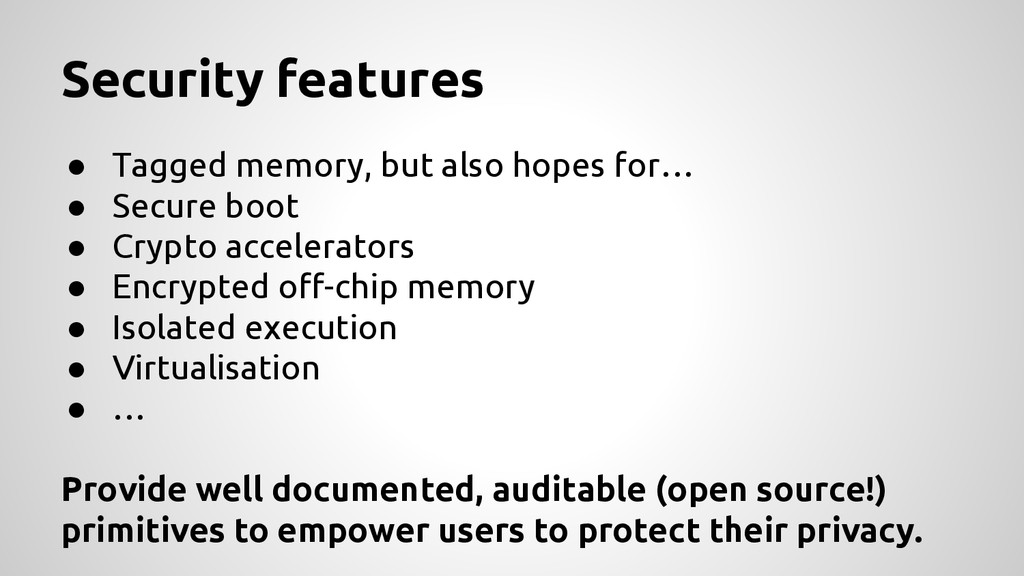 ● Tagged memory, but also hopes for… ● Secure b...