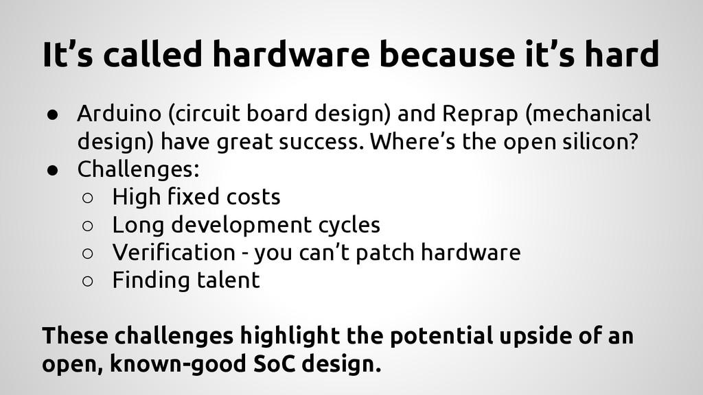 ● Arduino (circuit board design) and Reprap (me...