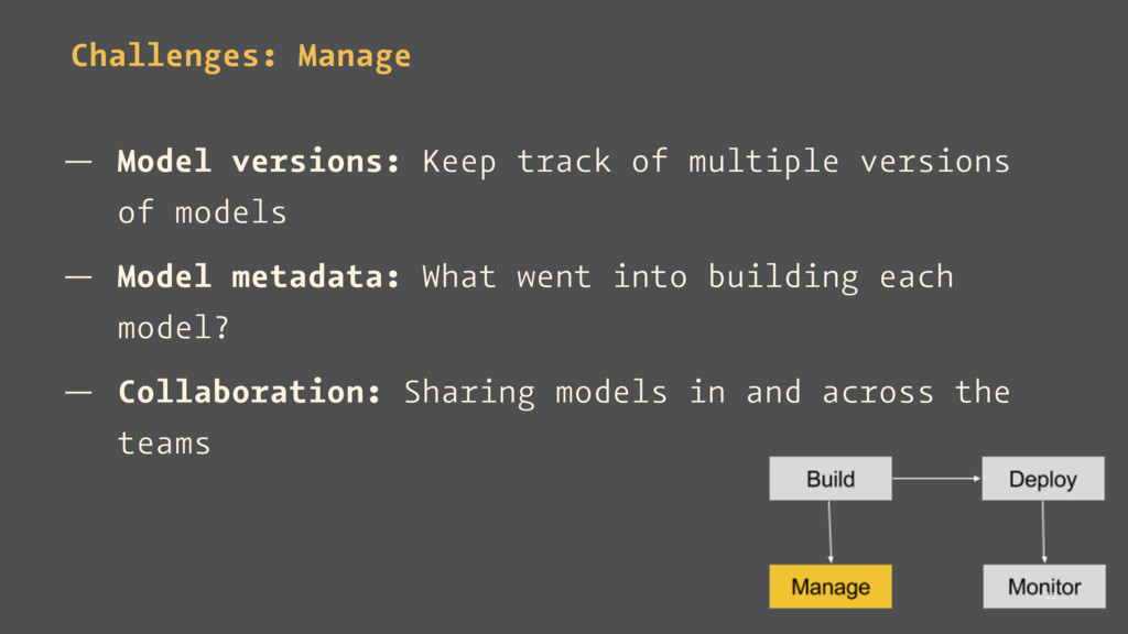 Challenges: Manage — Model versions: Keep track...