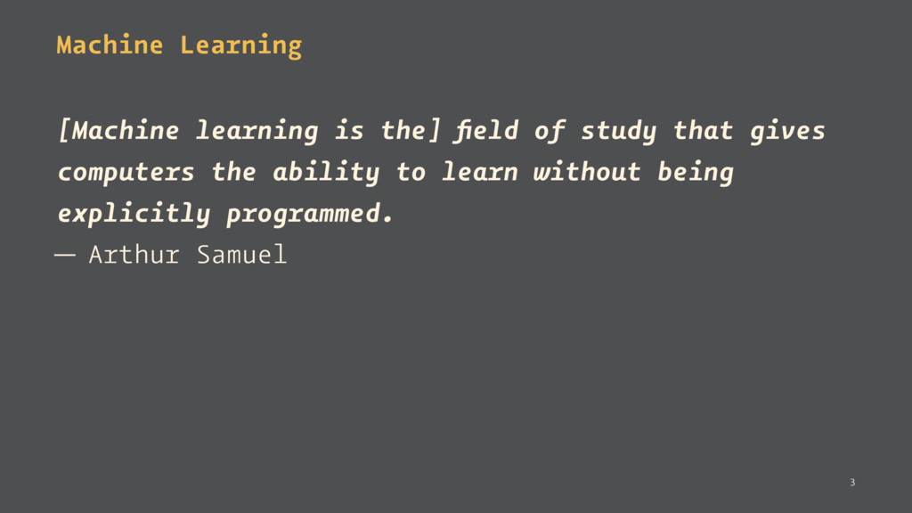 Machine Learning [Machine learning is the] field...