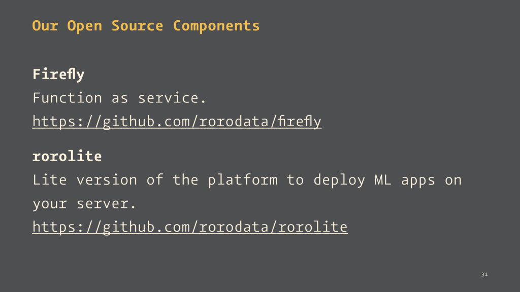 Our Open Source Components Firefly Function as s...