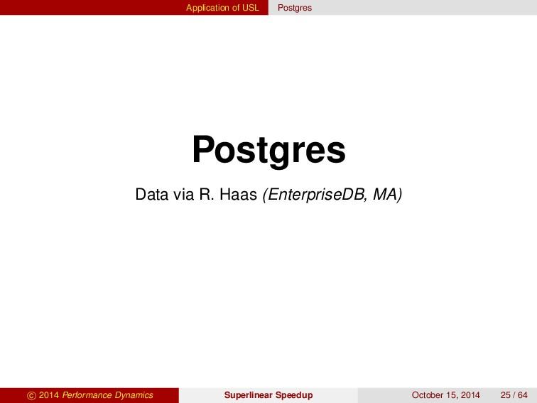 Application of USL Postgres Postgres Data via R...