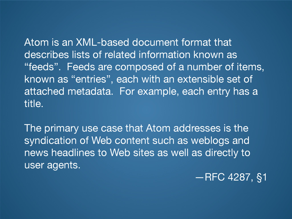 Atom is an XML-based document format that descr...