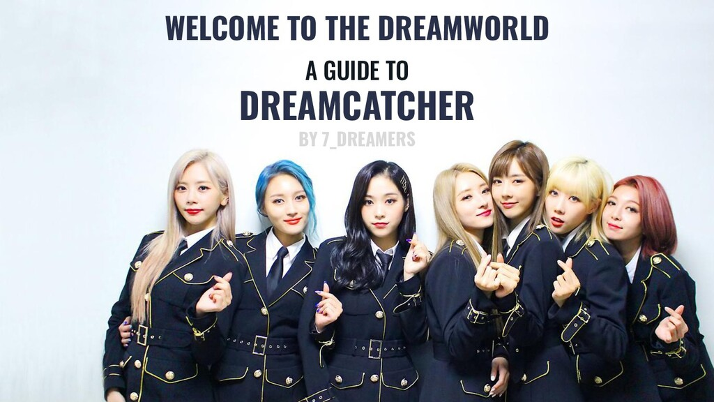 WELCOME TO THE DREAMWORLD A GUIDE TO DREAMCATCH...