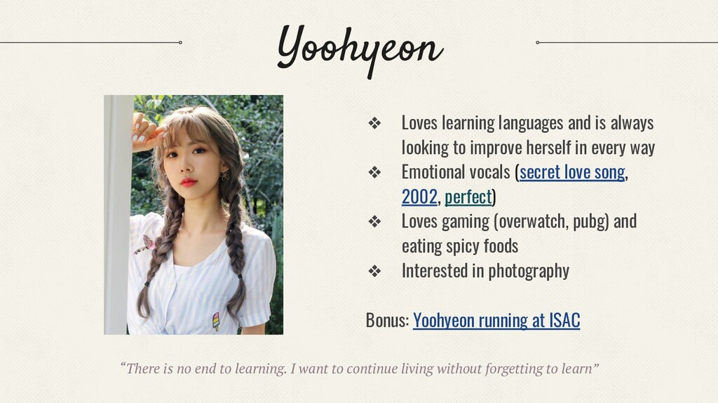 Yoohyeon ❖ Loves learning languages and is alwa...