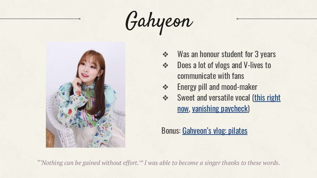 Gahyeon ❖ Was an honour student for 3 years ❖ D...