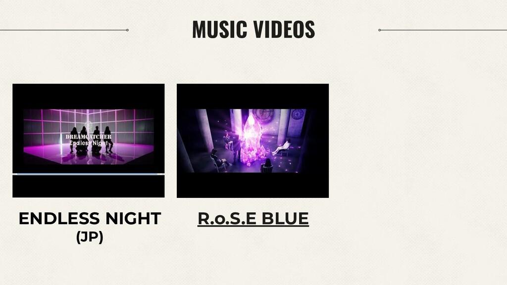 ENDLESS NIGHT (JP) R.o.S.E BLUE MUSIC VIDEOS