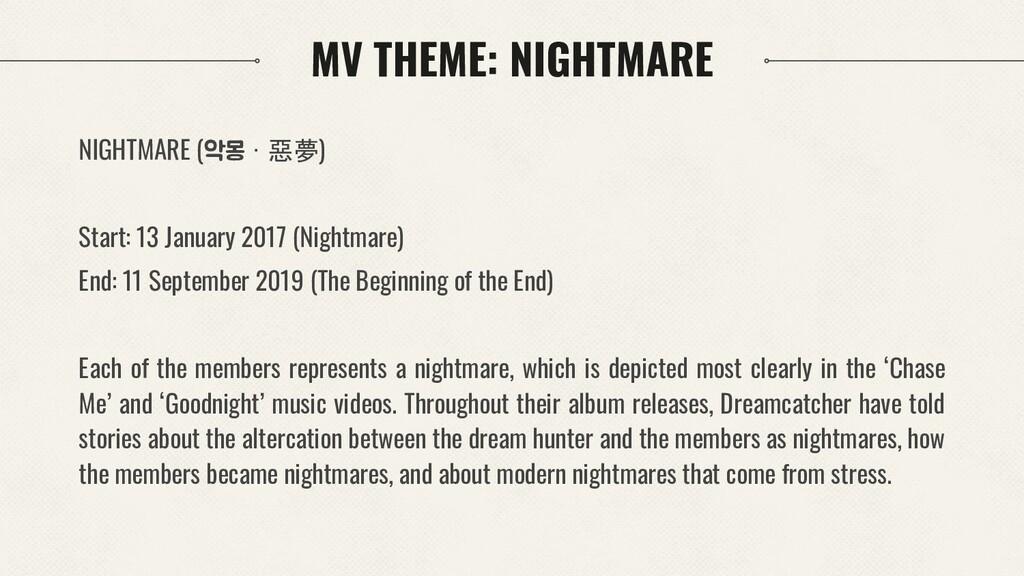 MV THEME: NIGHTMARE NIGHTMARE (악몽 · 惡夢) Start: ...