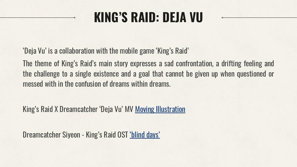 KING'S RAID: DEJA VU 'Deja Vu' is a collaborati...