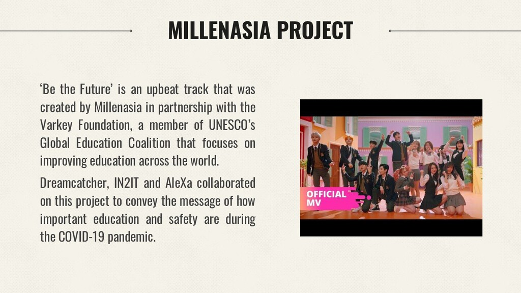 MILLENASIA PROJECT 'Be the Future' is an upbeat...