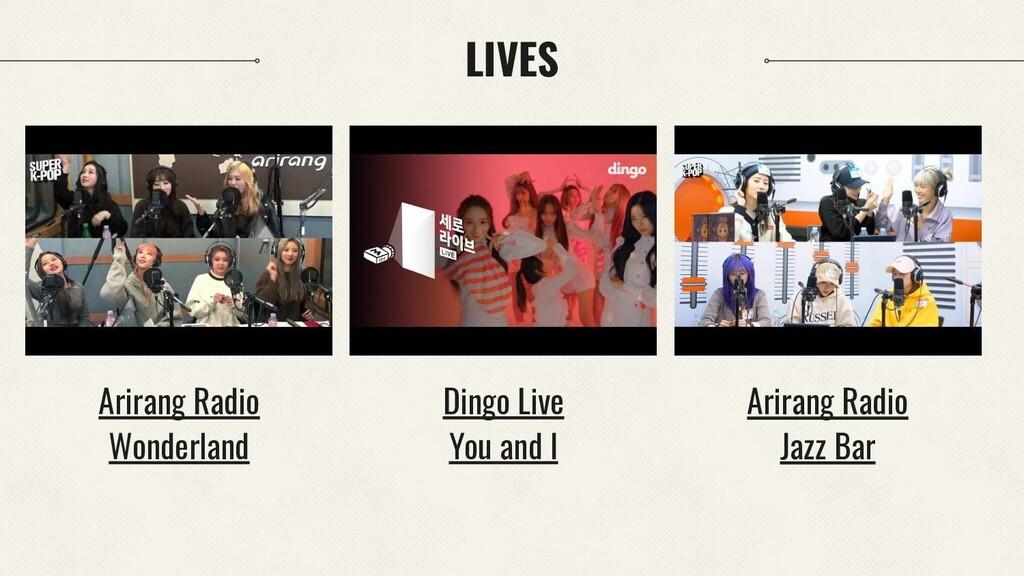 LIVES Dingo Live You and I Arirang Radio Wonder...