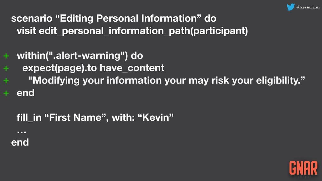 "@kevin_j_m scenario ""Editing Personal Informati..."