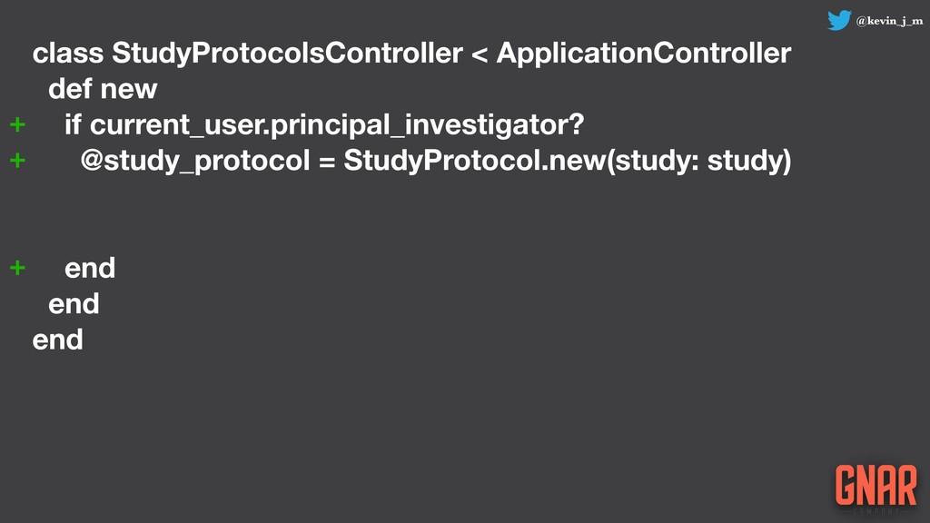 @kevin_j_m class StudyProtocolsController < App...