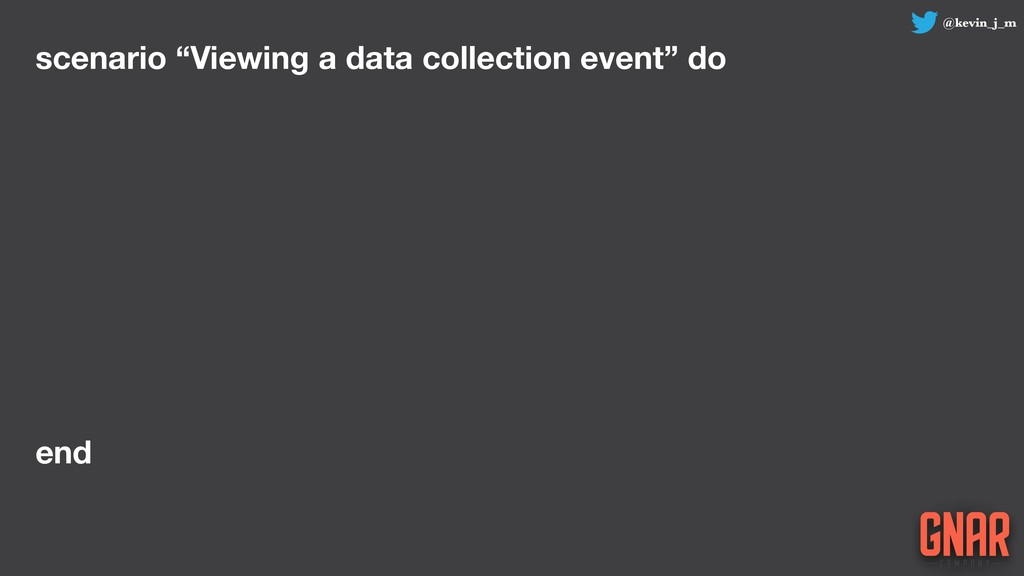 """@kevin_j_m scenario """"Viewing a data collection ..."""