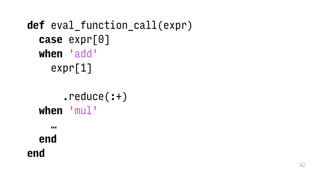 42 def eval_function_call(expr) case expr[0] wh...