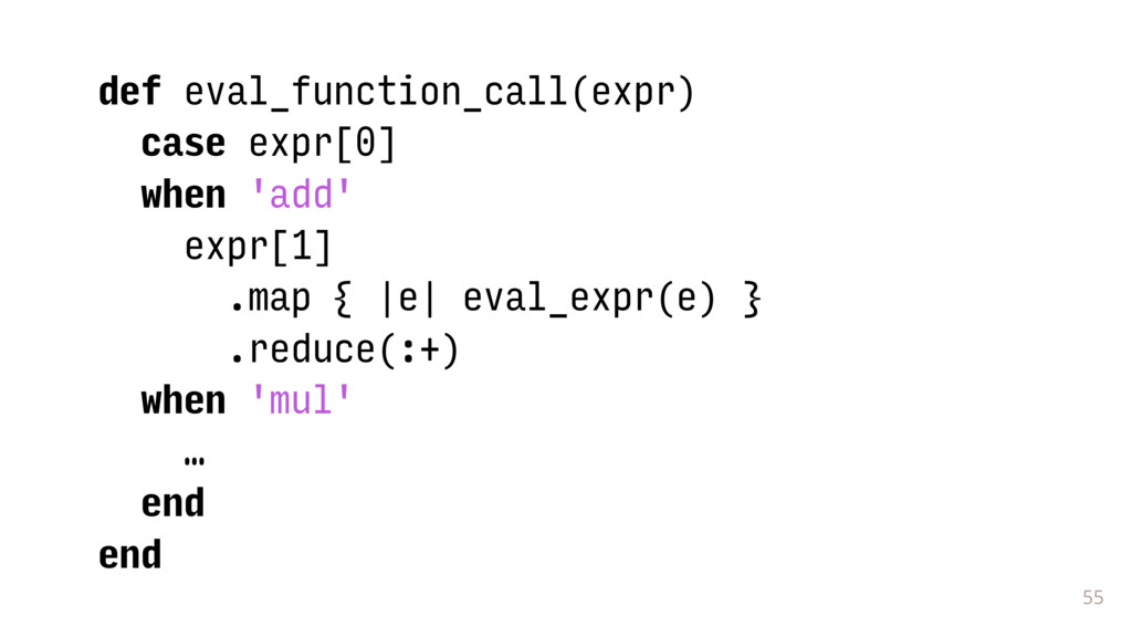 55 def eval_function_call(expr) case expr[0] wh...