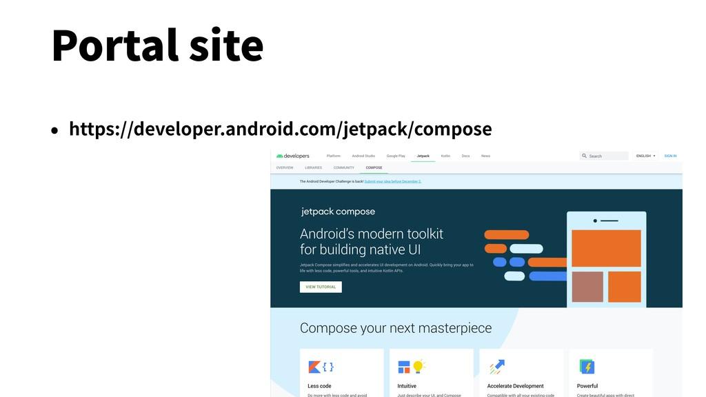 Portal site • https://developer.android.com/jet...