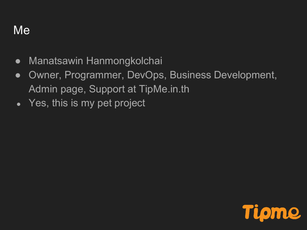 Me ● Manatsawin Hanmongkolchai ● Owner, Program...