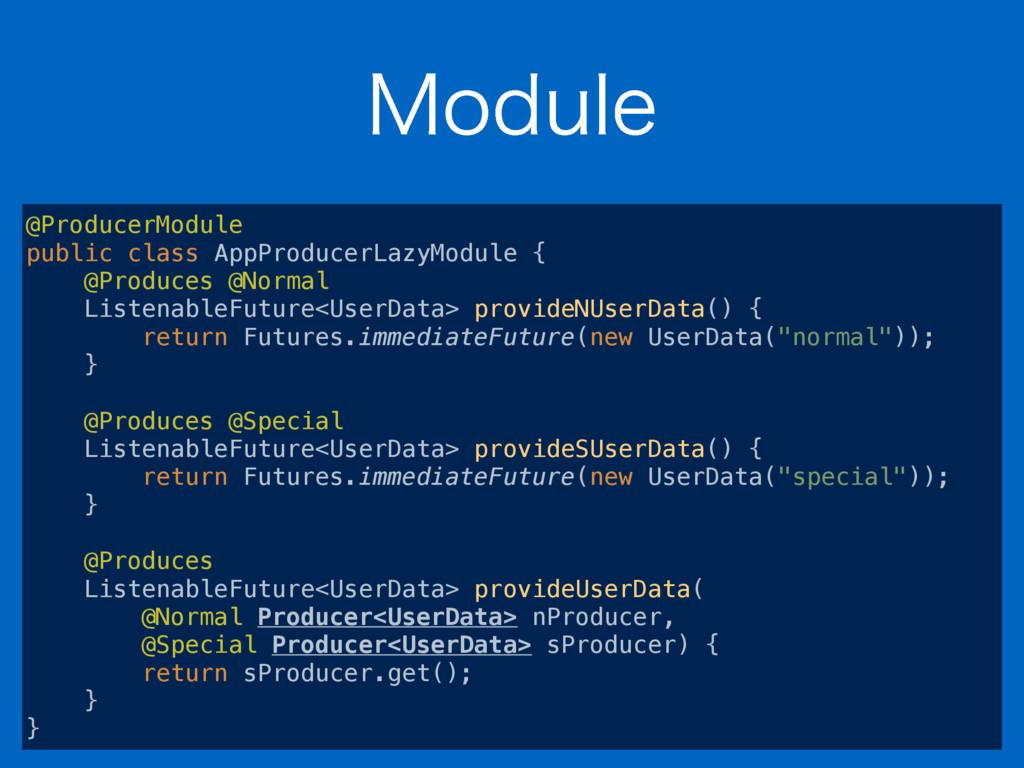 .PEVMF @ProducerModule public class AppProduce...