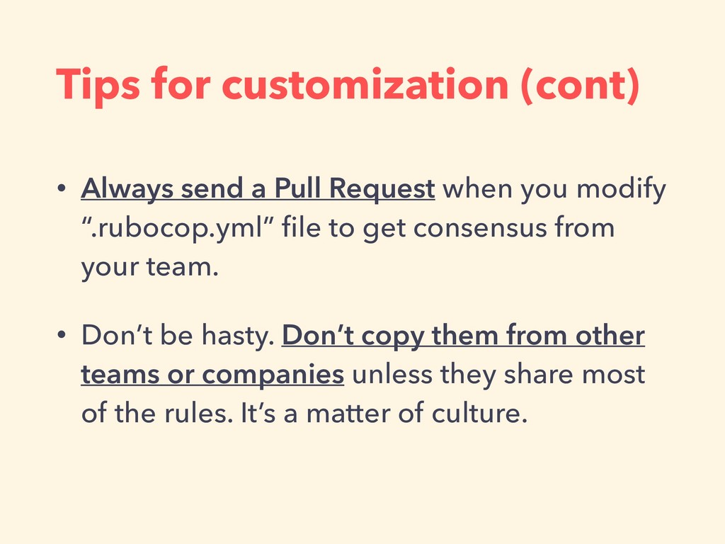 Tips for customization (cont) • Always send a P...