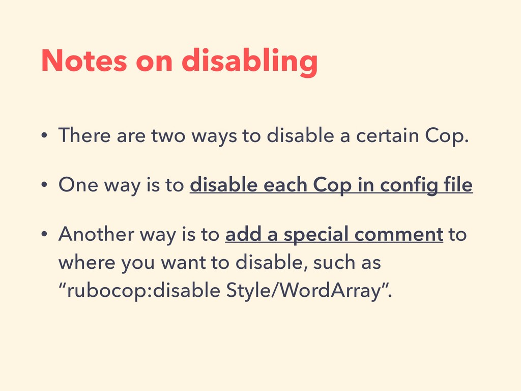 Notes on disabling • There are two ways to disa...