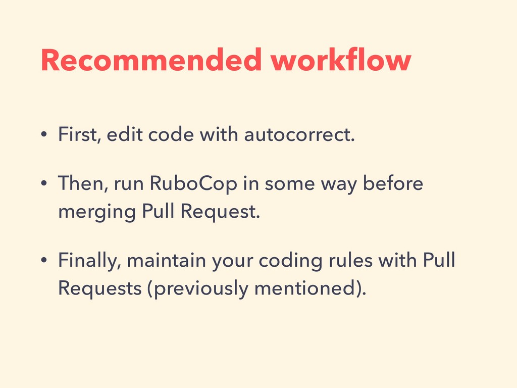 Recommended workflow • First, edit code with aut...