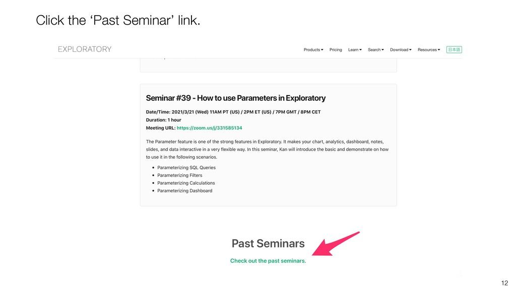 12 Click the 'Past Seminar' link.