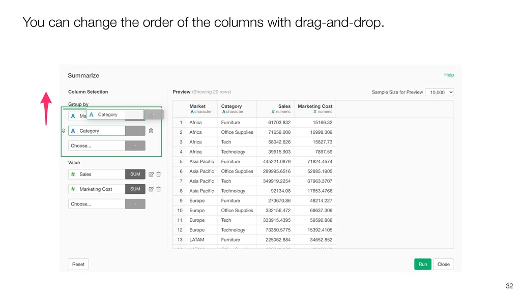 32 You can change the order of the columns with...