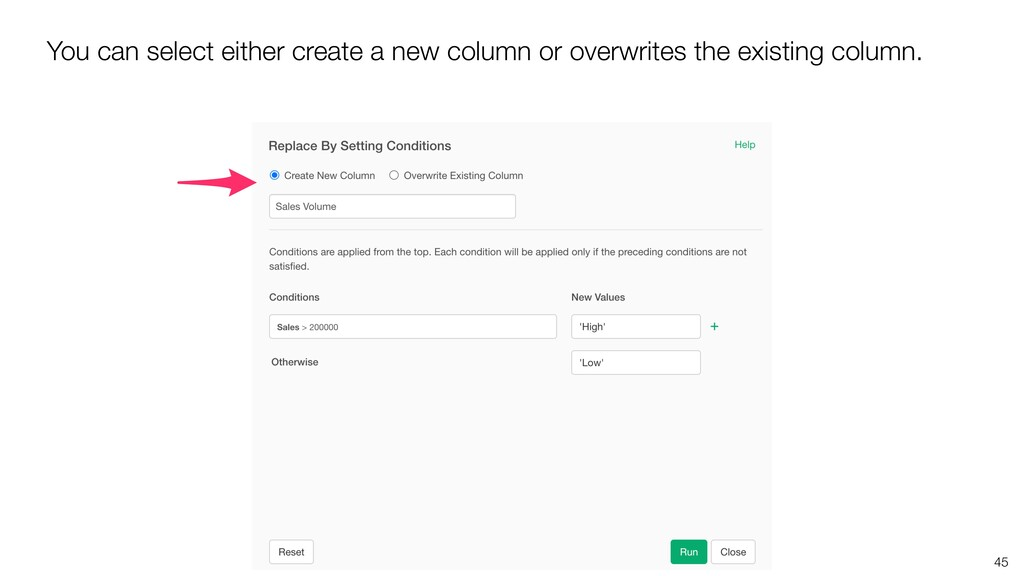 45 You can select either create a new column or...