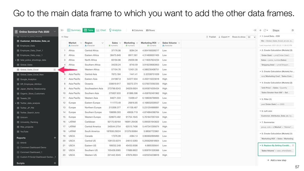 57 Go to the main data frame to which you want ...