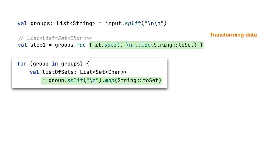"""val groups: List<String> = input.split(""""\n\n"""") ..."""