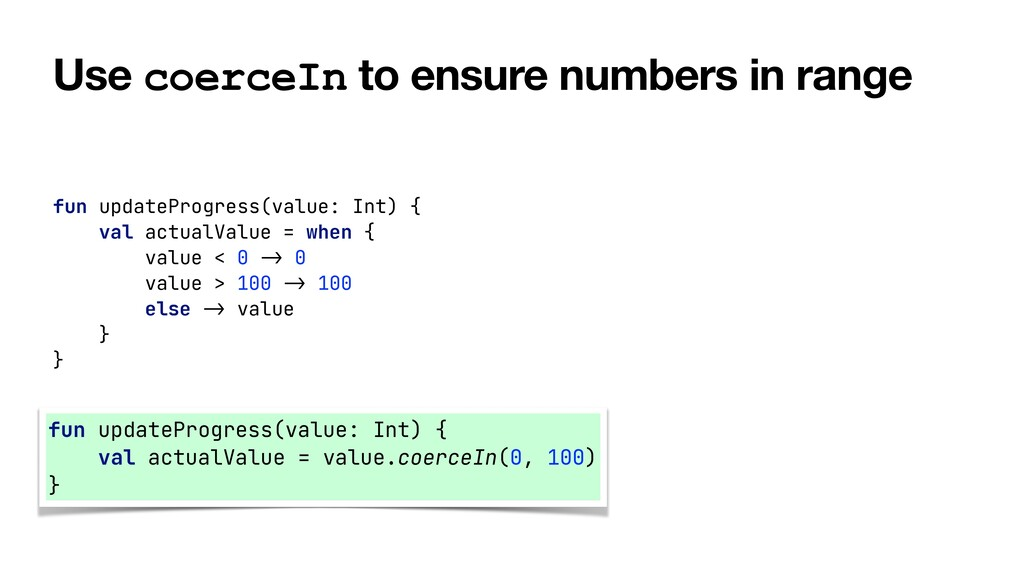 Use coerceIn to ensure numbers in range fun upd...