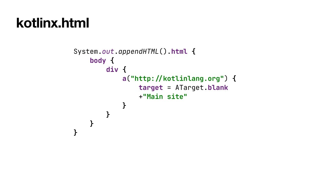 kotlinx.html System.out.appendHTML().html {   b...