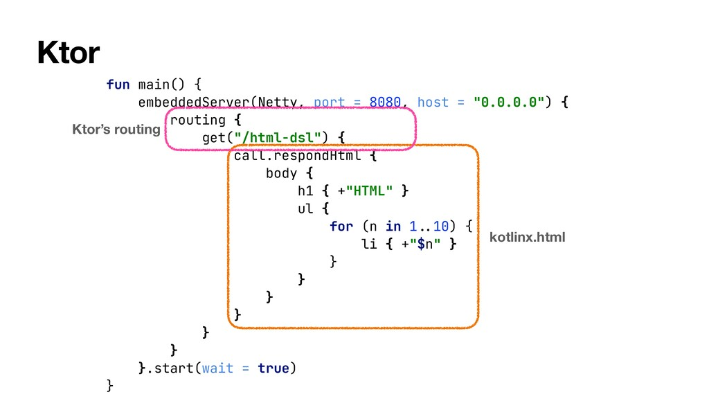 Ktor fun main() {   embeddedServer(Netty, port ...