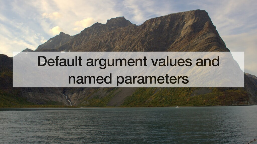Default argument values and named parameters