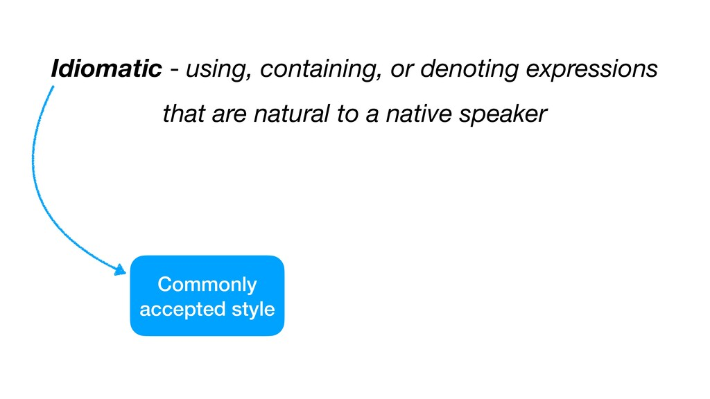 Idiomatic - using, containing, or denoting expr...