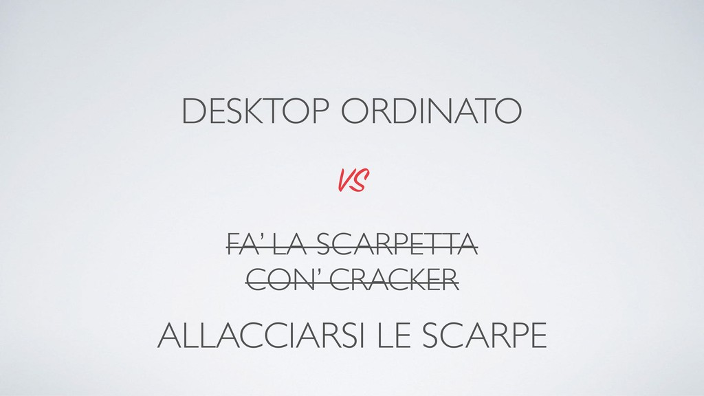 FA' LA SCARPETTA CON' CRACKER VS DESKTOP ORDINA...
