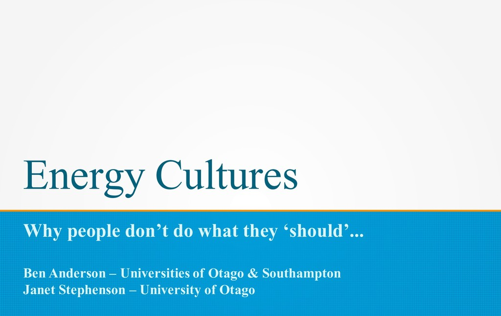 Energy Cultures Why people don't do what they '...