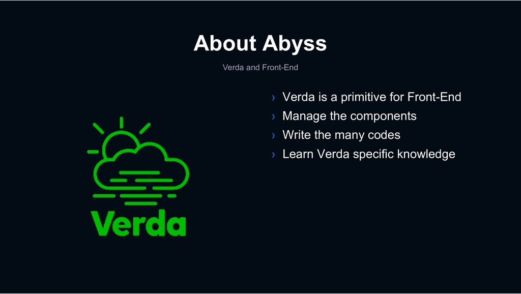 Verda and Front-End › Verda is a primitive for ...