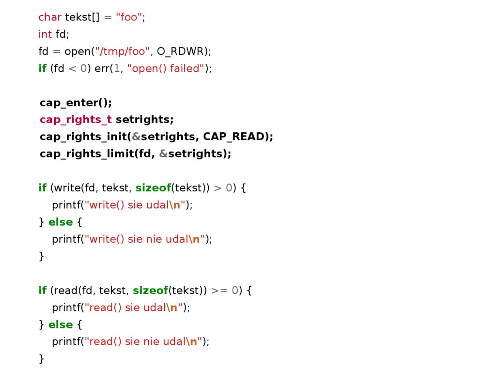 "char tekst[] = ""foo""; int fd; fd = open(""/tmp/f..."