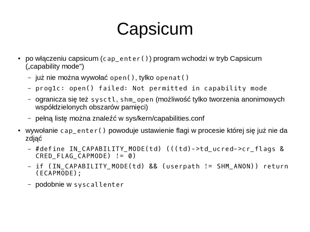 Capsicum ● po włączeniu capsicum (cap_enter()) ...