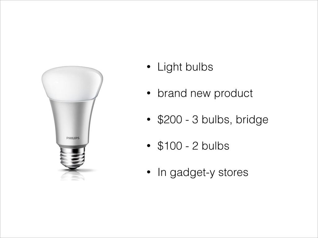 • Light bulbs • brand new product • $200 - 3 bu...