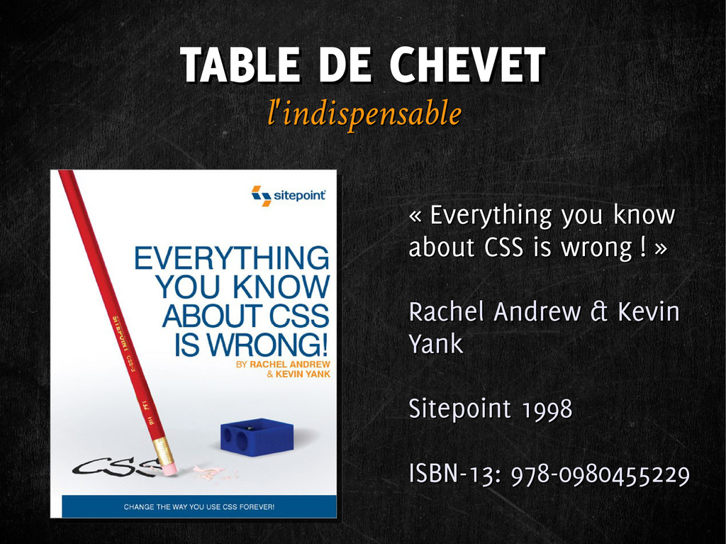 TABLE DE CHEVET TABLE DE CHEVET l'indispensable...