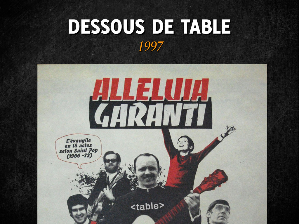 DESSOUS DE TABLE DESSOUS DE TABLE 1997 1997