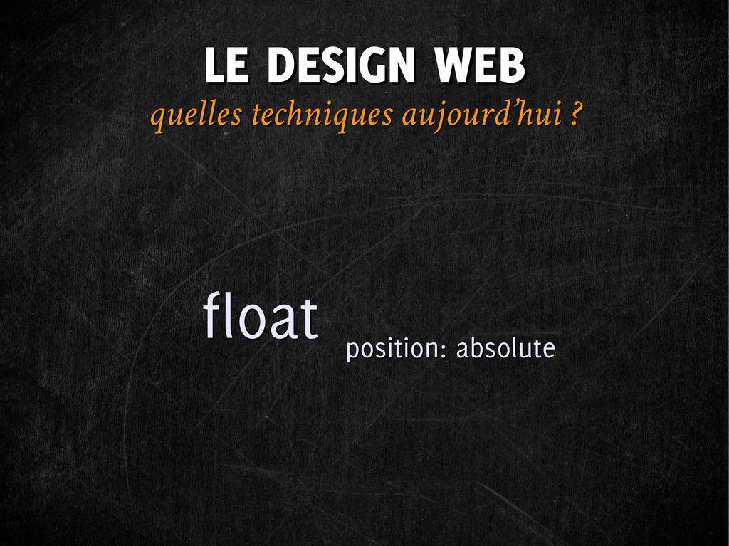 LE DESIGN WEB LE DESIGN WEB float float positio...