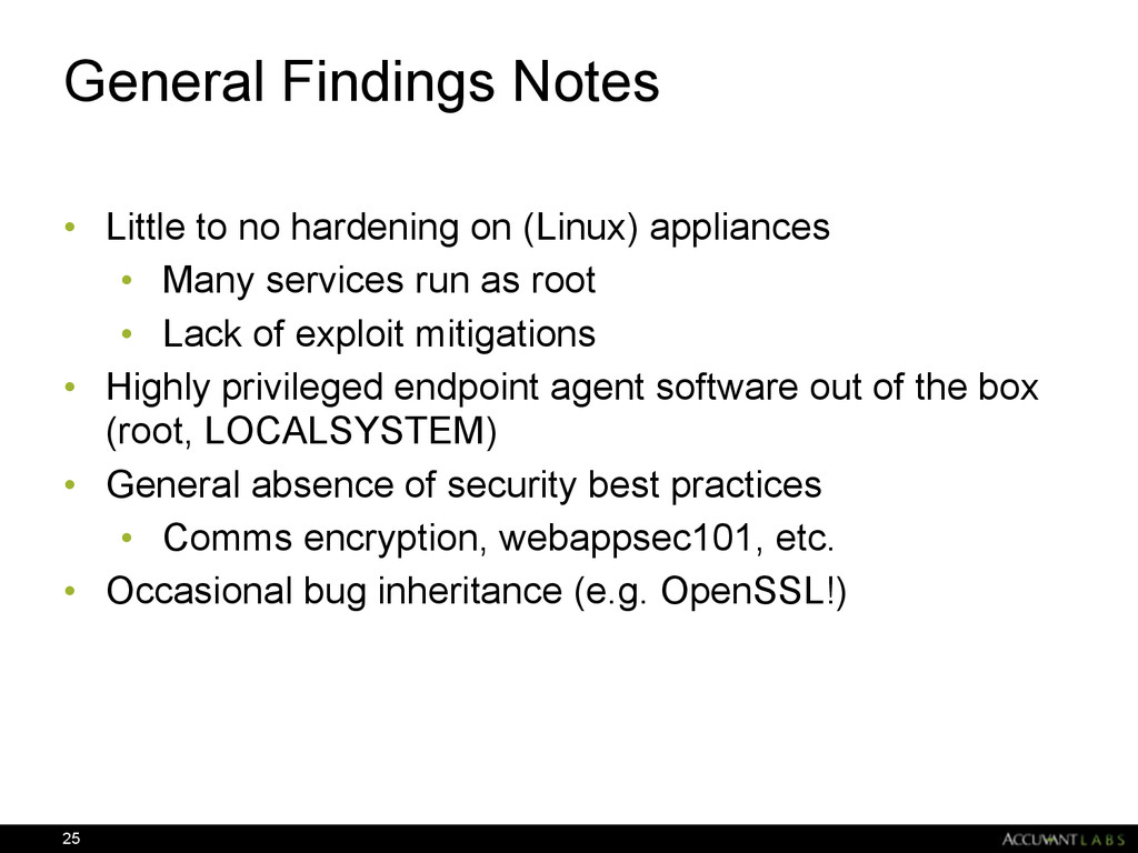 General Findings Notes • Little to no hardening...