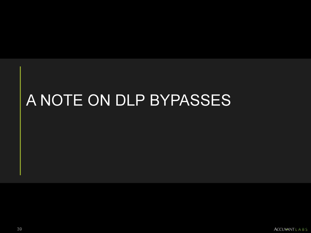 A NOTE ON DLP BYPASSES 39
