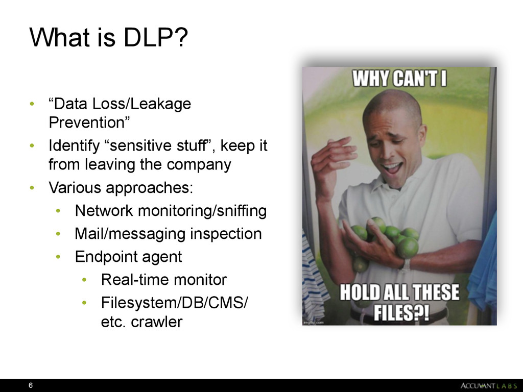 """What is DLP? • """"Data Loss/Leakage Prevention"""" •..."""