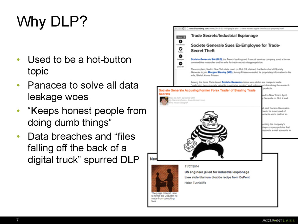 Why DLP? • Used to be a hot-button topic • Pana...